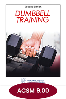 Dumbbell Training Second Edition
