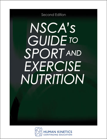 NSCA's Guide to Sport and Exercise Nutrition CE Course