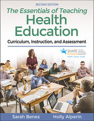 The Essentials of Teaching Health Education, Second Edition