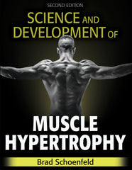 Science and Development of Muscle Hypertrophy, Second Edition
