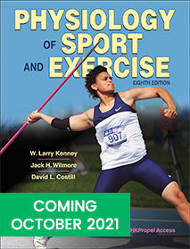 Physiology of Sport and Exercise, Eighth Edition With HKPropel Access