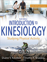 Introduction to Kinesiology, Sixth Edition With HKPropel Access