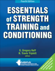 NSCA's Essentials of Strength Training and Conditioning, Fourth Edition