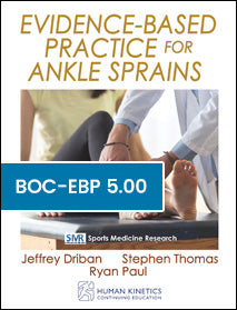 Evidence-Based Practice for Ankle Sprains Print CE Course