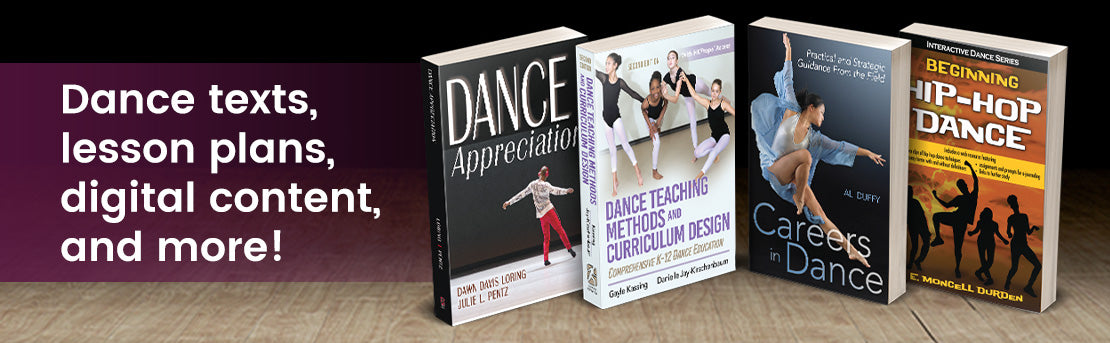 Dance texts, lesson plans, digital content, and more