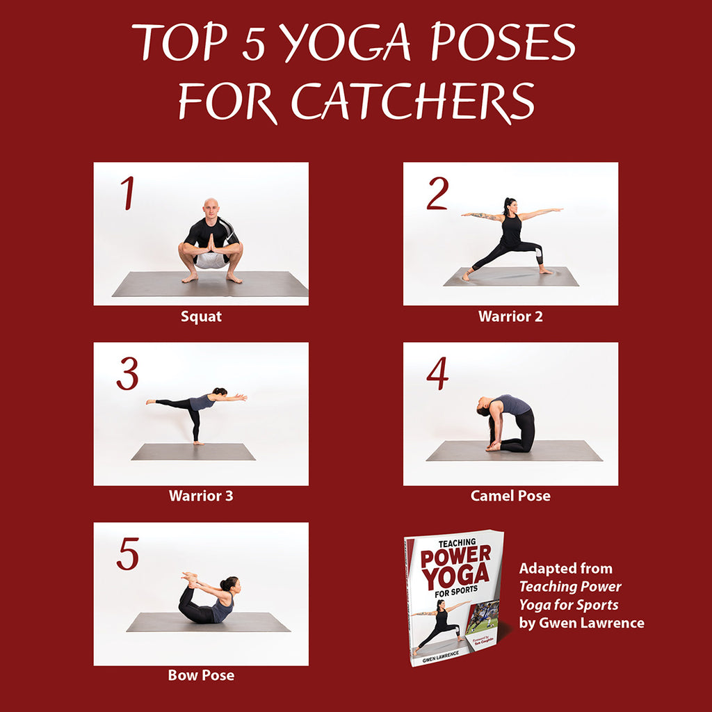 Top 5 Yoga Poses for Catchers