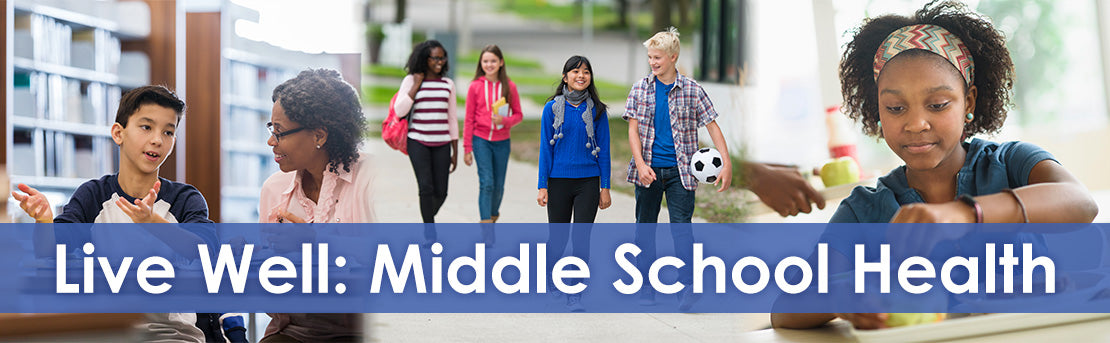 Live Well: Middle School Health banner