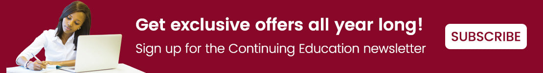 Sign up for the Continuing Education newsletter