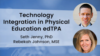 Technology Integration in Physical Education edTPA