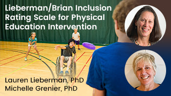Lieberman/Brian Inclusion Rating Scale for Physical Education Intervention
