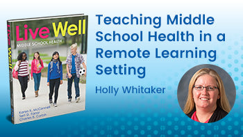 Teaching Middle School Health in a Remote Learning Setting