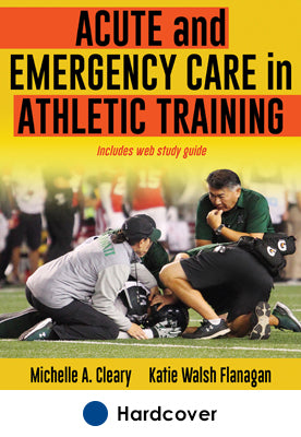 Acute and Emergency Care in Athletic Training With Web Study Gde