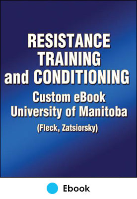 Resistance Training and Conditioning Custom eBook: University of Manitoba (Fleck/Zatsiorsky)