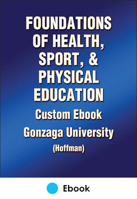 Foundations of Health, Sport, and Physical Education Custom Ebook: Gonzaga University (Hoffman)