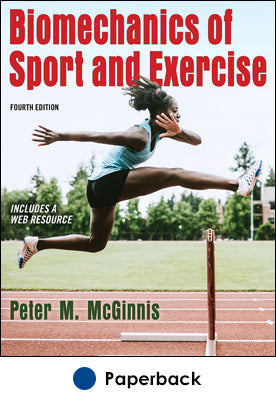 Biomechanics of Sport and Exercise 4th Edition With Web Resource