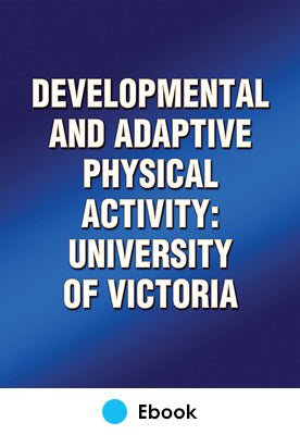 Developmental and Adaptive Physical Activity: University of Victoria