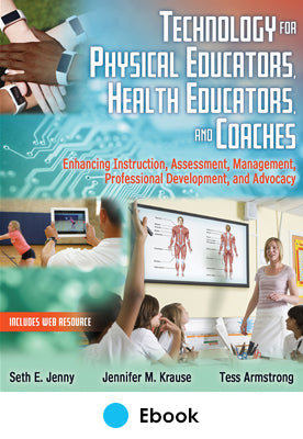 Technology for Physical Educators, Health Educators, and Coaches epub With Web Resource