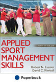 Applied Sport Management Skills 3rd Edition With Web Study Guide