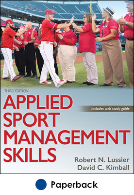 Applied Sport Management Skills 3rd Edition With Web Study Guide Human Kinetics
