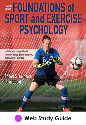 Foundations of Sport and Exercise Psychology Web Study Guide-7th Edition
