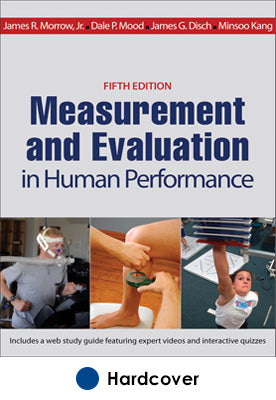 Measurement and Evaluation in Human Performance With Web Study Guide-5th Edition