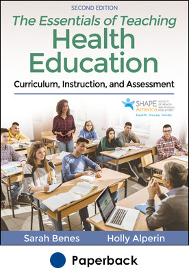 Essentials of Teaching Health Education 2nd Edition With Web Resource, The