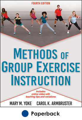 Methods of Group Exercise Instruction 4th Edition With Online Video