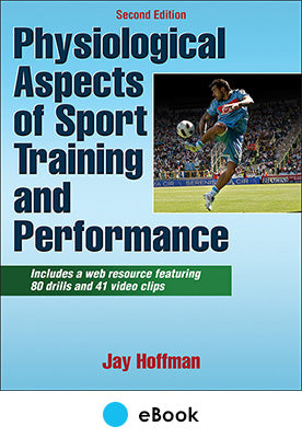 Physiological Aspects of Sport Training and Performance 2nd Edition eBook With Web Resource