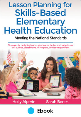 Lesson Planning for Skills-Based Elementary Health Education epub With Web Resource