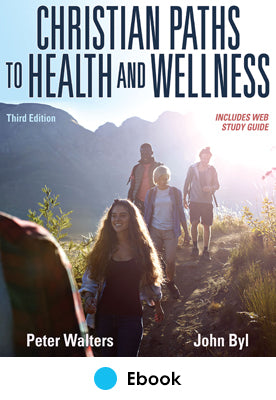 Christian Paths to Health and Wellness 3rd Edition epub With Web Study Guide