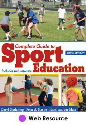 Complete Guide to Sport Education Web Resource-3rd Edition