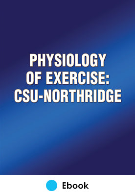 Physiology of Exercise: CSU-Northridge