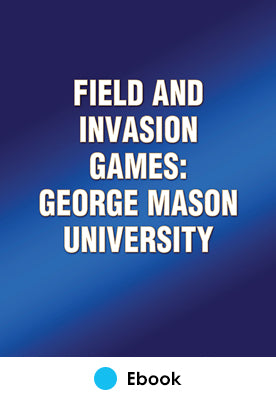 Field and Invasion Games: George Mason University