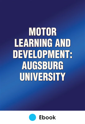 Motor Learning and Development: Augsburg University