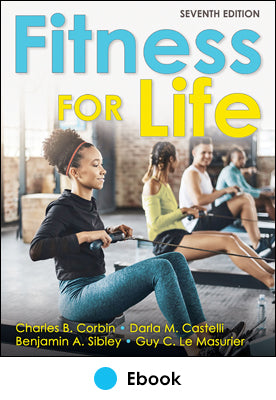 Fitness for Life 7th Edition Ebook With Web Resource (1-yr)
