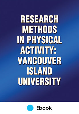 Research Methods in Physical Activity: Vancouver Island University