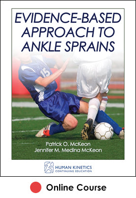 Evidence-Based Approach to Ankle Sprains Online CE Course