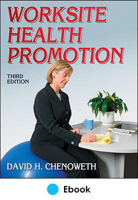 Worksite Health Promotion 3rd Edition PDF