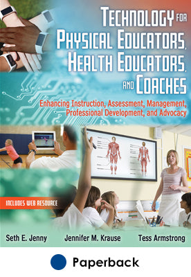 Technology for Physical Educators, Health Educators, and Coaches With Web Resource