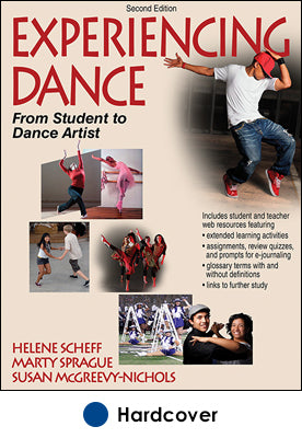 Experiencing Dance-2nd Edition With Web Resources