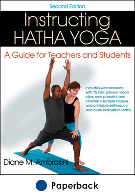 Instructing Hatha Yoga 2nd Edition With Web Resource