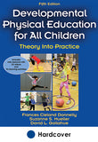 Development Physical Education for All Children 5th Edition With Web Resource