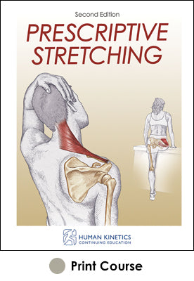 Prescriptive Stretching With CE Exam-2nd Edition