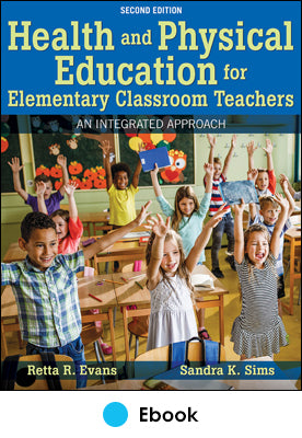 Health and Physical Education for Elementary Classroom Teachers 2nd Edition Ebook With HKPropel Access
