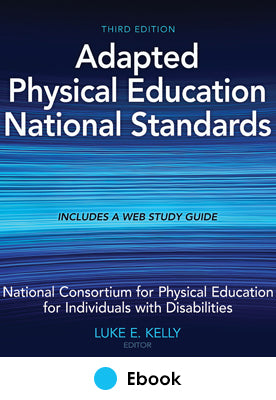 Adapted Physical Education National Standards 3rd Edition epub With Web Study Guide