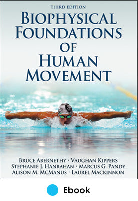 Biophysical Foundations of Human Movement 3rd Edition PDF