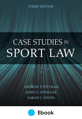 Case Studies in Sport Law 3rd Edition epub