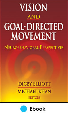 Vision and Goal-Directed Movement PDF