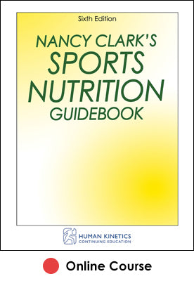 Nancy Clark's Sports Nutrition Guidebook Online CE Course-6th Edition