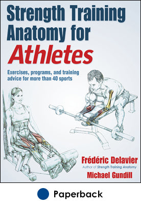Strength Training Anatomy for Athletes